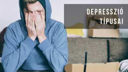 Milyen típusai vannak a depressziónak?